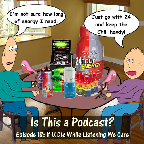 Episode 18: If U Die While Listening We Care